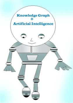 Artificial intelligence and Knowledge graph Robot