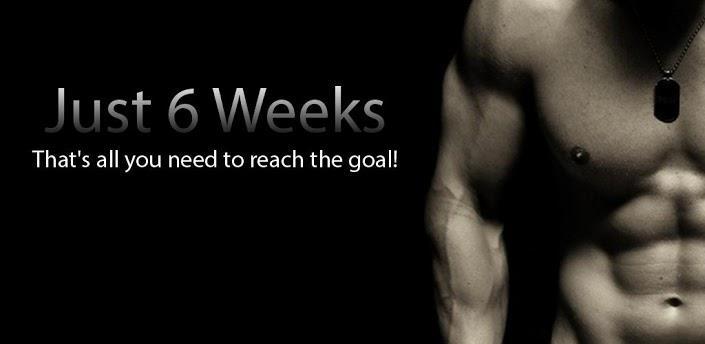Just 6 weeks