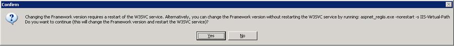 Change .NET Framework version on IIS without restarting warning