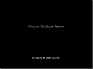 Preparing for Reset in Windows 8