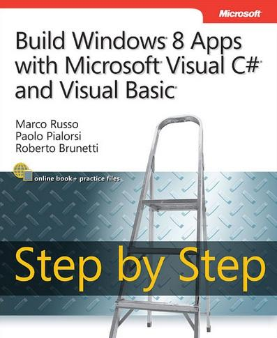 Build Windows 8 Apps with Microsoft Visual C# and Visual Basic Step by Step Book