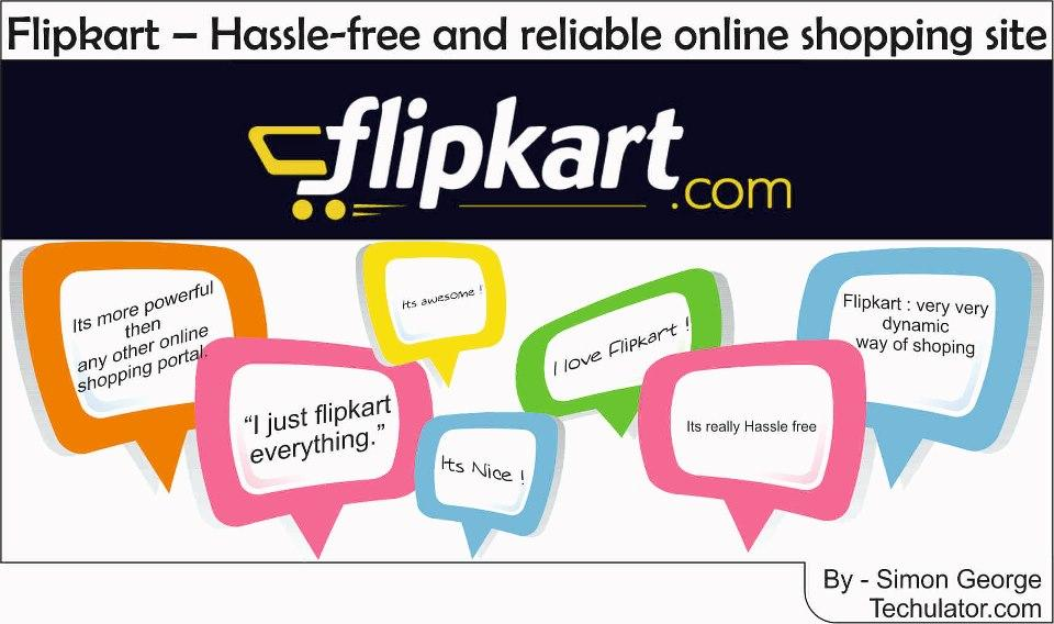 Flipkart – Hassle-free and reliable online shopping site