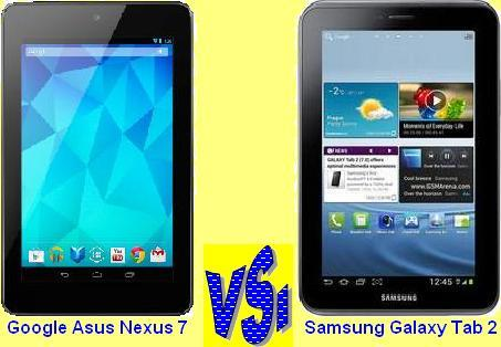 GOOGLE ASUS NEXUS 7 vs <BR>SAMSUNG GALAXY TAB 2
