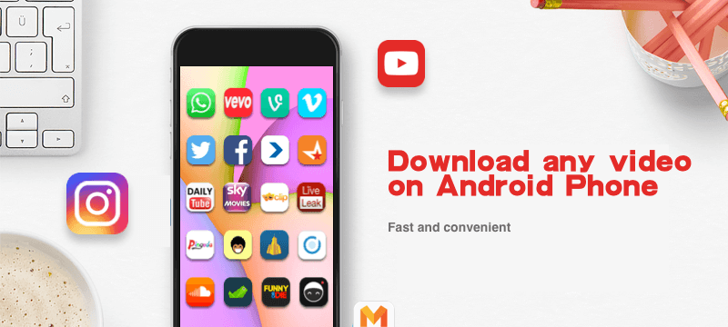 InstTube App for Android - Your companion for Video Downloads