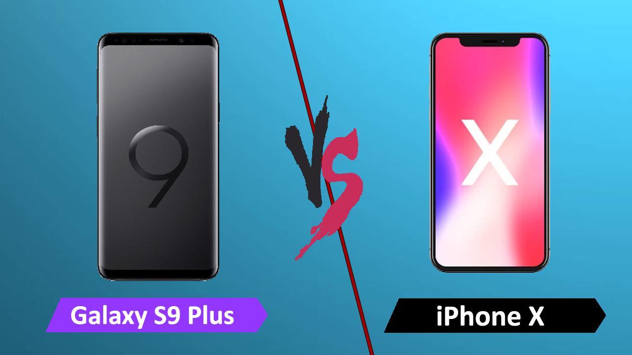 Galaxy S9 Plus Vs Apple Iphone X
